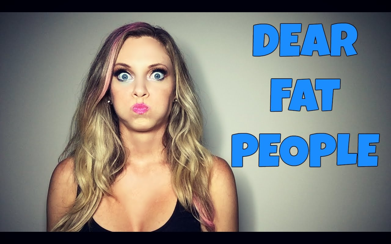 Nicole Arbour – Dear Fat People
