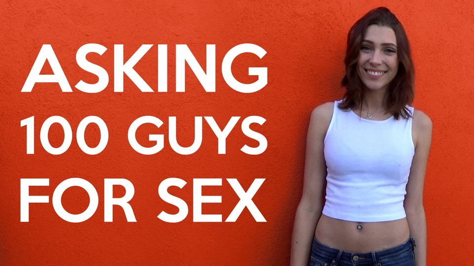 Attractive girl asks 100 guys for sex