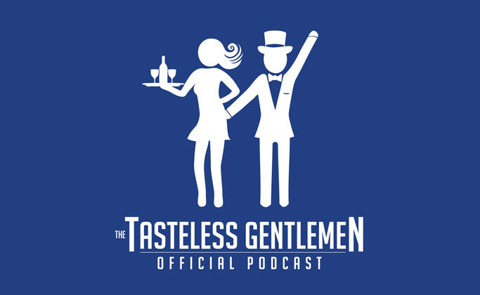 New Episode Of The Tasteless Gentlemen Podcast 39