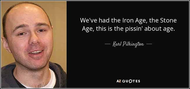The legend that is Karl Pilkington