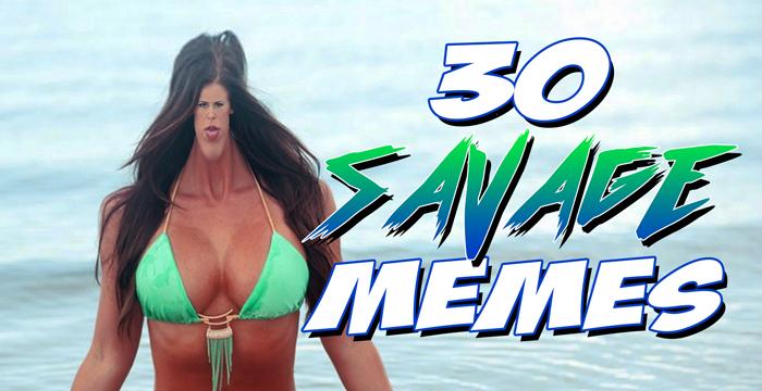 30 Savage Memes: Chicks Love Memes – combo