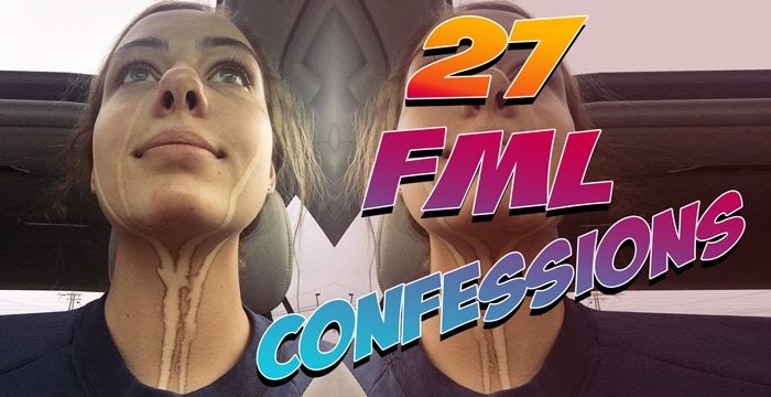 FML Confessions Dump